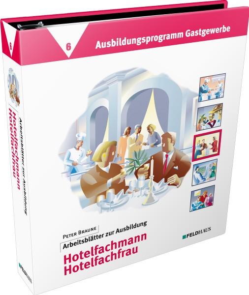 Band 6: Arbeitsblätter Hotelfachmann / Hotelfachfrau