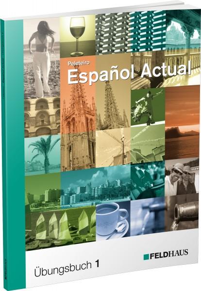 Español Actual – Übungsbuch 1