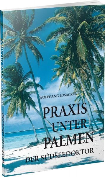 Praxis unter Palmen - Der Südseedoktor