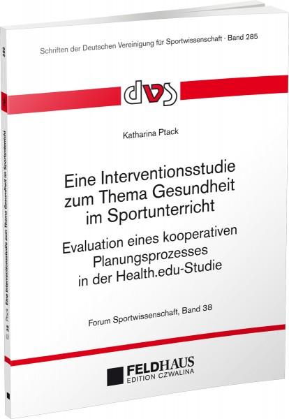 Eine Interventionsstudie zum Thema Gesundheit im Sportunterricht