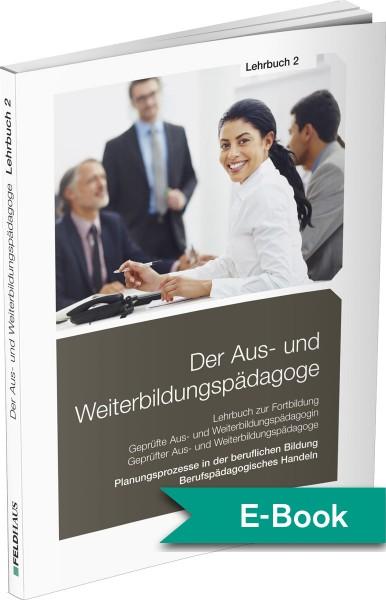 Der Aus- und Weiterbildungspädagoge Lehrbuch 2 – E-Book