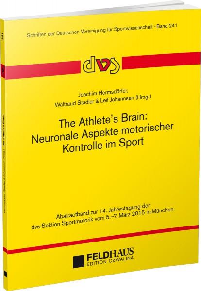 The Athlete's Brain: Neuronale Aspekte motorischer Kontrolle im Sport