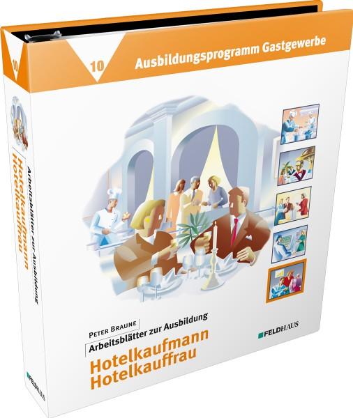 Band 10: Arbeitsblätter Hotelkaufmann / Hotelkauffrau