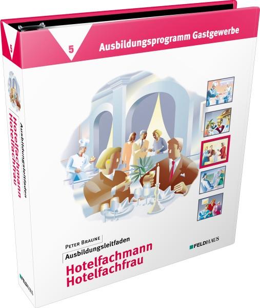 Band 5: Ausbildungsleitfaden Hotelfachmann / Hotelfachfrau