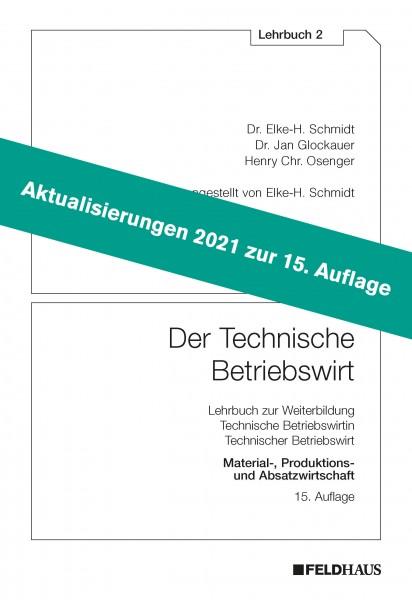 Aktualisierungsbeilage 2021 – Der Technische Betriebswirt LB 2
