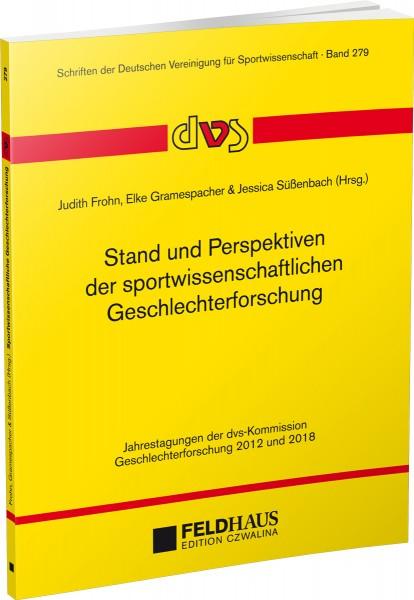 Stand und Perspektiven der sportwissenschaftlichen Geschlechterforschung