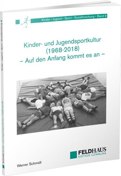 Kinder- und Jugendsportkultur (1968-2018)