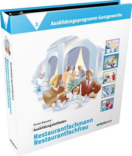 Band 3: Ausbildungsleitfaden Restaurantfachmann / Restaurantfachfrau