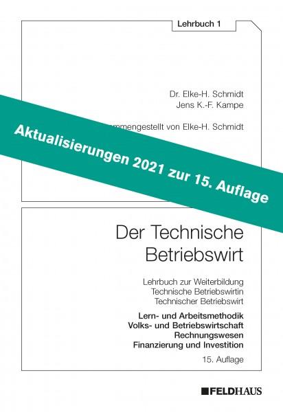 Aktualisierungsbeilage 2021 – Der Technische Betriebswirt LB 1