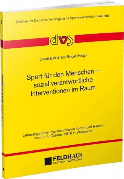 Sport für den Menschen – sozial verantwortliche Interventionen im Raum