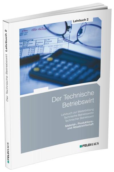 Der Technische Betriebswirt, Lehrbuch 2