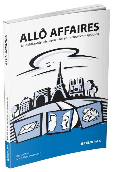 Allô affaires (mit Audio CD)