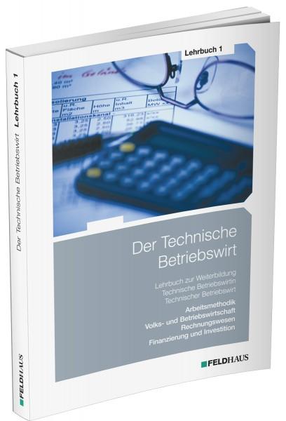 Der Technische Betriebswirt, Lehrbuch 1