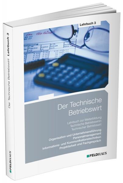 Der Technische Betriebswirt, Lehrbuch 3