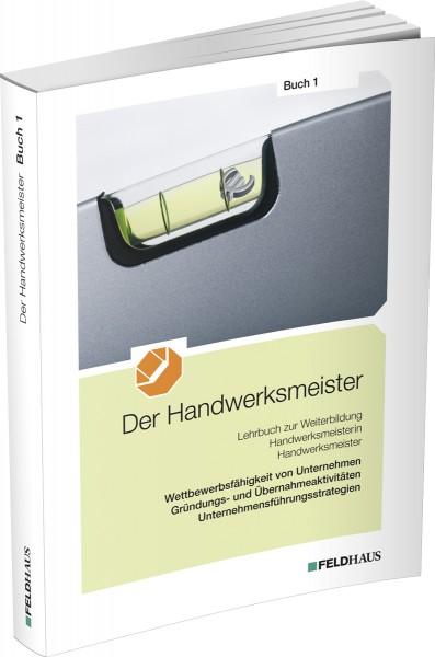 Der Handwerksmeister, Buch 1