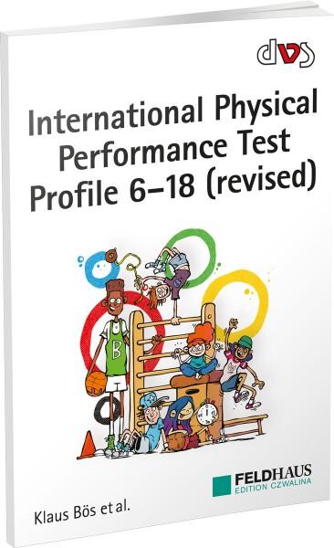 International Physical Performance Test Profile 6-18 (revised)