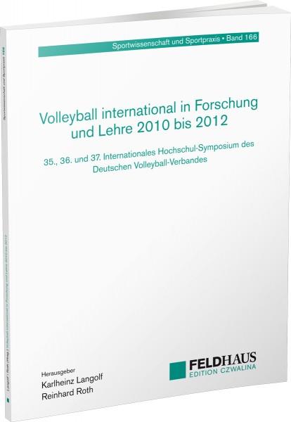 Volleyball international in Forschung und Lehre 2010 bis 2012