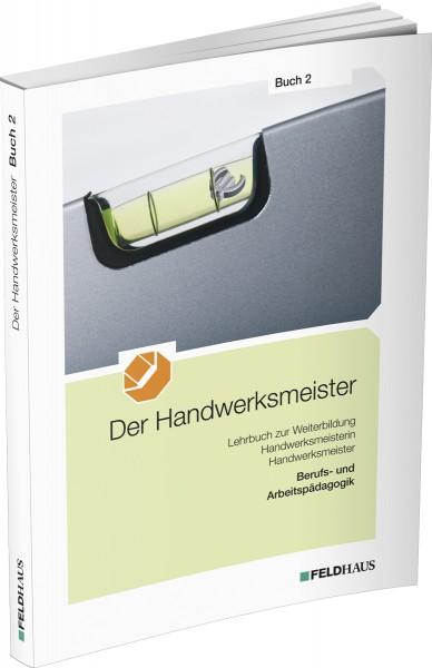 Der Handwerksmeister, Buch 2