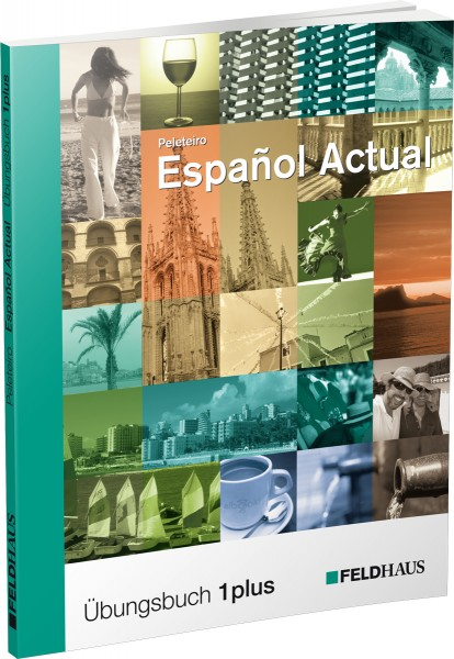 Español Actual – Übungsbuch 1 plus