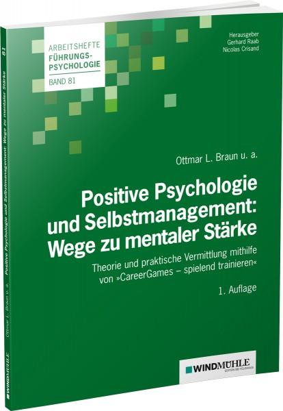 Positive Psychologie und Selbstmanagement: Wege zu mentaler Stärke