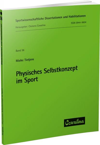 Physisches Selbstkonzept im Sport