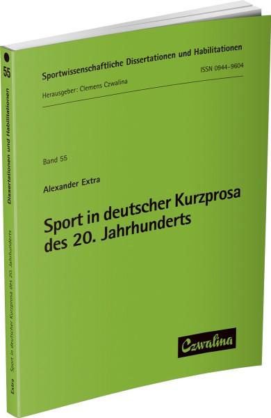 Sport in deutscher Kurzprosa des zwanzigsten Jahrhunderts
