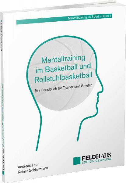 Mentaltraining im Basketball und Rollstuhlbasketball