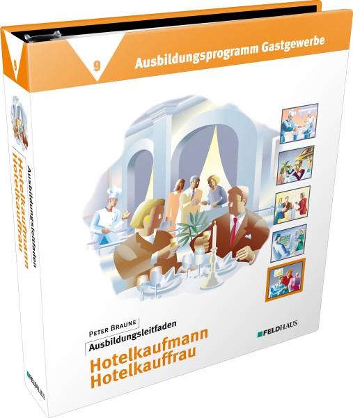 Band 9: Ausbildungsleitfaden Hotelkaufmann / Hotelkauffrau