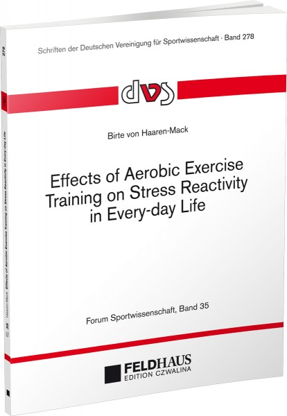 Effects of Aerobic Exercise Training on Stress Reactivity in Every-day Life