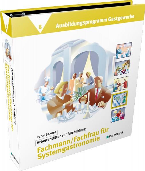 Band 8: Arbeitsblätter Fachmann / Fachfrau für Systemgastronomie